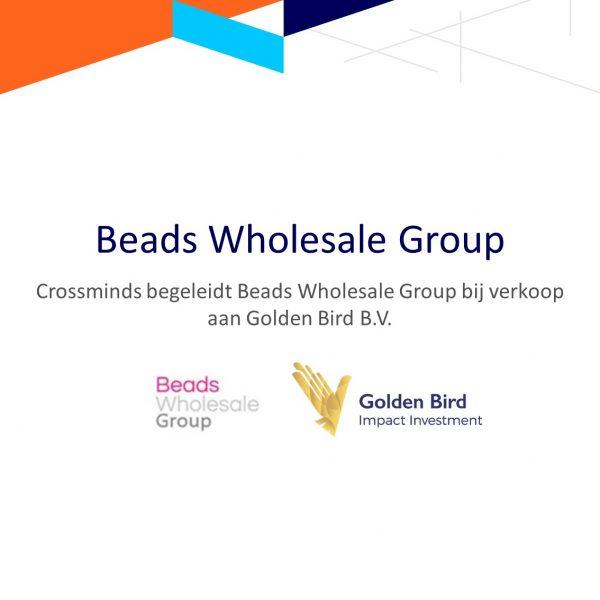 Begeleiding Beads Wholesale Group bij verkoop aan Golden Bird