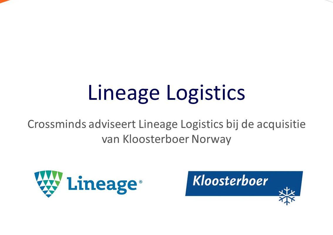 Crossminds heeft Lineage Logistics begeleid bij de overname van een faciliteit van Kloosterboer Noorwegen
