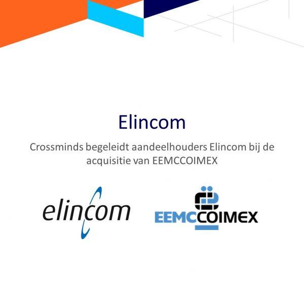 Crossminds begeleidt aandeelhouders Elincom bij acquisitie van EEMCCOIMEX