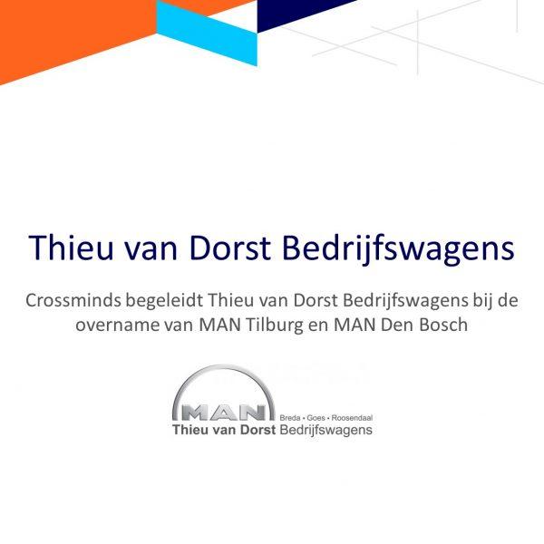 Crossminds begeleidt Thieu van Dorst Bedrijfswagens B.V. bij de overname van MAN Tilburg en MAN Den Bosch