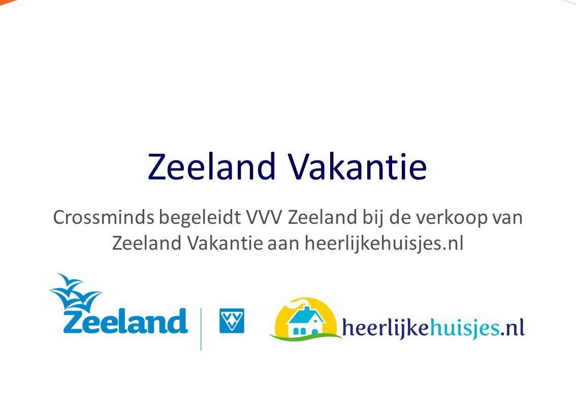 Crossminds begeleidt de verkoop van de verhuuractiviteiten van VVV Zeeland
