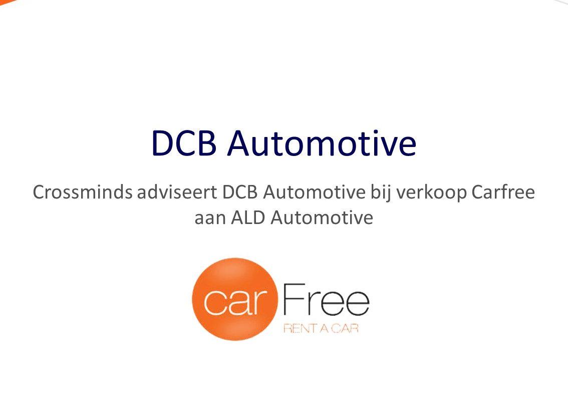 Crossminds adviseert DCB Automotive bij verkoop Carfree