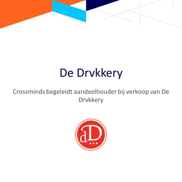 Crossminds begeleidt aandeelhouder bij verkoop van De Drvkkery