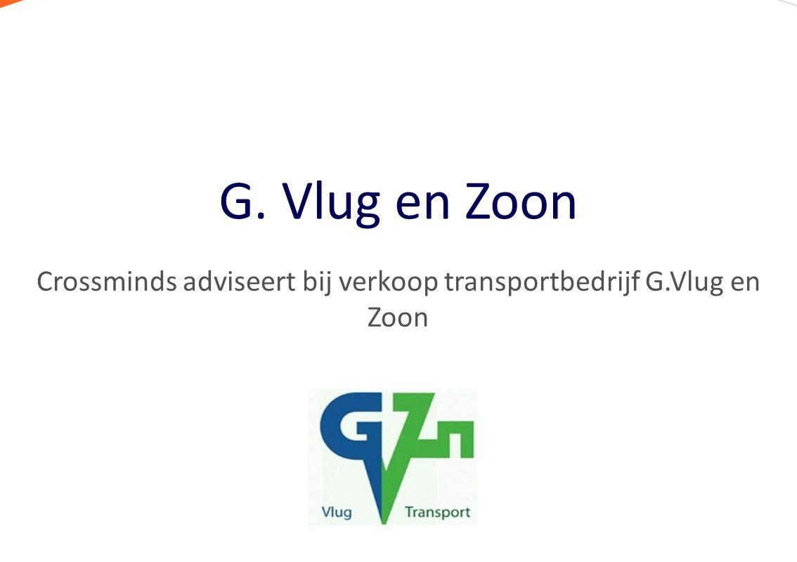 Crossminds adviseert bij verkoop transportbedrijf G. Vlug en Zoon