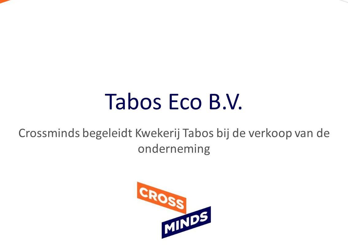 Crossminds begeleidt Kwekerij Tabos bij de verkoop van de onderneming