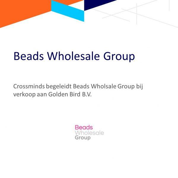 Begeleiding Beads Wholesale Group bij verkoop aan Golden Bird B.V.