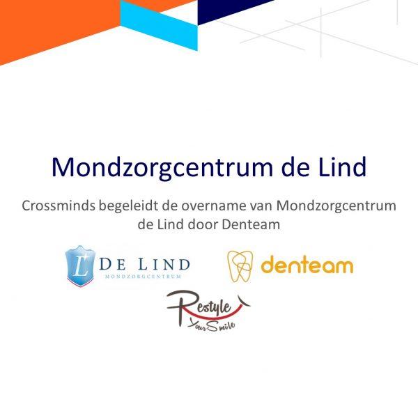 Crossminds begeleidt de overname van Mondzorgcentrum de Lind door Denteam