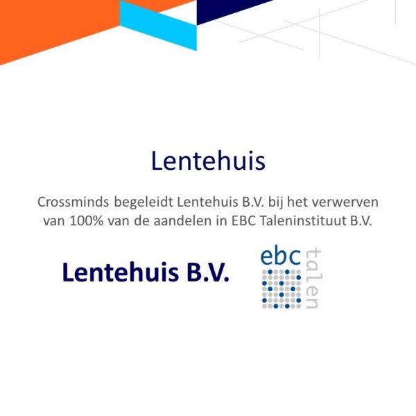 Crossminds begeleidt Lentehuis B.V bij de overname van EBC Taleninstituut B.V.
